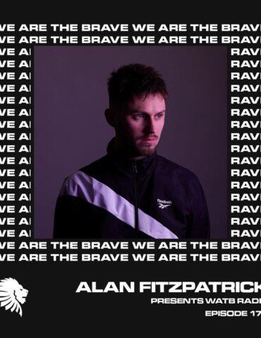 We Are The Brave Radio 177 (Guest Mix Mani Festo)