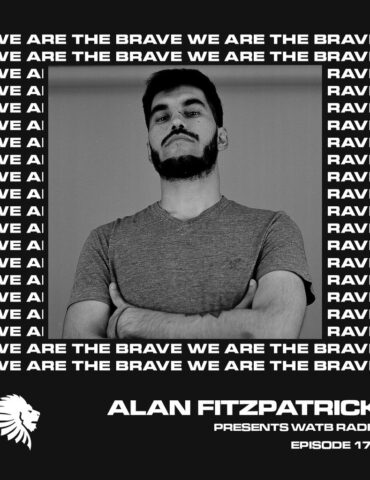 We Are The Brave Radio 176 (Guest Mix From Ignacio Arfeli)