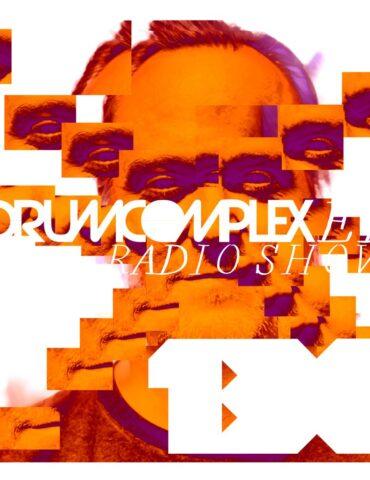 Drumcomplexed Radio Show 130 | Drumcomplex
