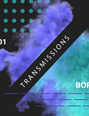 Transmissions 401 with Boris