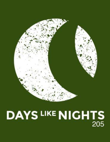 DAYS like NIGHTS 205