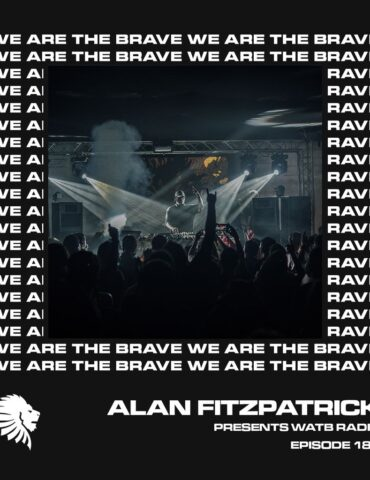 We Are The Brave Radio 180 (Guest Mix from Paul Ritch)