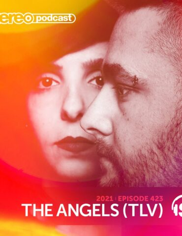 THE ANGELS   Stereo Productions Podcast 423