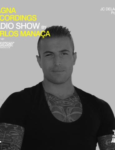 Magna Recordings Radio Show by Carlos Manaça 181 | JC Delacruz (Portugal)