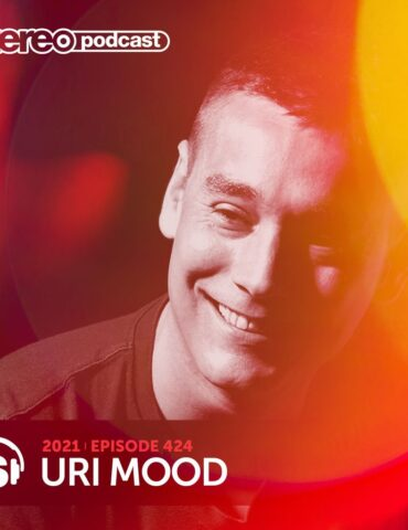 URI MOOD   Stereo Productions Podcast 424