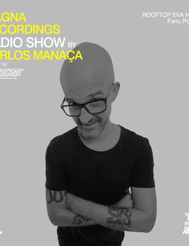 Magna Recordings Radio Show by Carlos Manaça 182 | Rooftop EVA Hotel & Spa (Portugal)